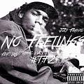 JoeyFranko - No Feelings Feat B6 (PushazInk)