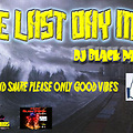 LAST DAY MIX DJ BLACK PANTA