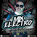 Mix Electro Super Exitos Vol 07 2014 - Dj Robert Original www.djrobertoriginal