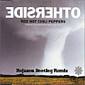Red Hot Chilli Peppers - Otherside (ReJason Bootleg Remix)