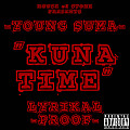 Young Suma - Kuna Time Ft. Lyrikal Proof (Radio Edit) (Produced By Stonetown)