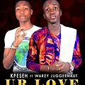 YOUR LOVE by Kpeseh ft Warzy Juggernaut
