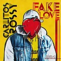 Fake Love (By Estrenosurbanos)