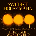 Dont You Worry Child (Xavi Dj Mambo Remix 2013)