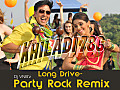 Long Drive-Khiladi 786_Dj VNB Party Rock Remix