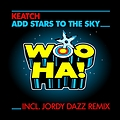 Keatch - Add Stars To The Sky (Jordy Dazz Remix)