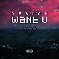 Derion - Want U (Clean)