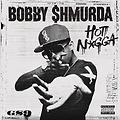 Bobby Shmurder - Hot Nigga -Dancehall Remix