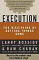 Execution: the Discipline of Getting Things Done (Unabridged) Part 1 of 4