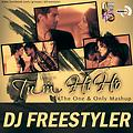 DJ Freestyler - Tum Hi Ho (The One & Only Mashup)