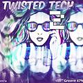 Twisted Tech #2