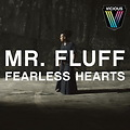 Mr. Fluff - Fearless Hearts (Jordy Dazz Vocal Remix)