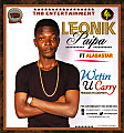 WETIN U CARRY - LEONIK FT ALABASTER