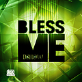 Track BLESS ME_ Artist DSHOW_Prod. by_TeeDot unBEATen_2013