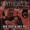 Anthony B - My Yes And My No - Single [2013]