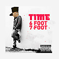 TIME - 6 Foot 7 Foot