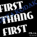 First Thing First Prod By KE On The Track
