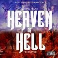 Young Flizo - Heaven Or Hell (Freestyle) [NEW/SEPTEMBER 2013/DIRTY/CDQ]