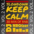 slow down - keep calm vol.2