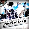 Chris G Feat. Lui-G - Despues De Las 12