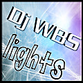 Dj WBS - Lights REWORK