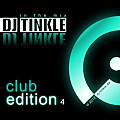 DJ TINKLE In The Mix - Club Edition 4