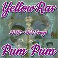 Pum Pum - YellowRas - 963 Songs