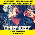 Chief Keef (feat. 50 Cent & Wiz Khalifa) - Hate Begin Sober (Dj Kevin Volpato Extended)