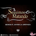 Menor Ft. Javier La Amenaza - Seguimos Matando (Prod. By DLN Records)