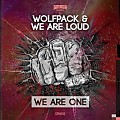 Wolfpack & We Are Loud - We Are One (Original Mix)