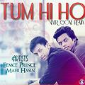 Tum hi Ho Never Gone Remix By Mahi Hasin & Eemcee Prince