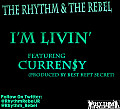 Master_The Rhythm & The Rebel - I'm Livin (ft. Curren$y)