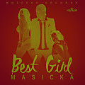 Masicka - Best Girl - Radio