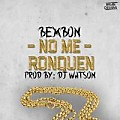 Bembom - No Me Ronquen (Prod. By DjWatson) (Verano Activo The Mixtape)