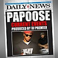 Papoose - Current Events