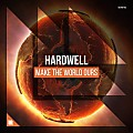 Hardwell - Make The World Ours (Radio Edit)