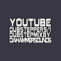 YOUTUBEDUBSTEPPERS