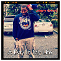 A Day In My Life (Prod. by RMB Justize)