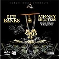 Lee Banks - Money & Shooters (Feat. Lil Boosie & Ruger Reb)