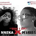 Who I Am Feat Nneka | Mp3Recharge