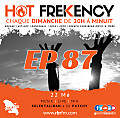 HOT FREKENCY #EP87 — DJ PATCHY MIX
