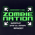 Kernkraft400- Zombie nation (BassPilot's were all zombies re-boot)