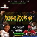 Reggae Roots Mix @DJPablito_23