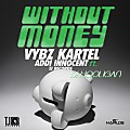 Vybz Kartel ft Di Hooligan - Without Money TJ Records