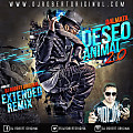 Deseo Animal Remix - Dalmata Ft Dj Robert Original www.djrobertoriginal