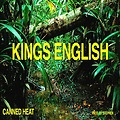 Kings English - Canned Heat (Produced By Stephen)