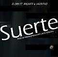 El Omy Ft. Magnate & Valentino - Suerte (Prod. By RedSnapperMusic) (New Version) (RFM)
