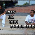 City On Our Shoulders vol. 1