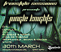 Freestyle Sessions Presents Jungle Knights v.08 - Kyng Of Thievez 30th march 2013