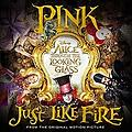 P!nk - Just Like Fire [rom H chill demo]
